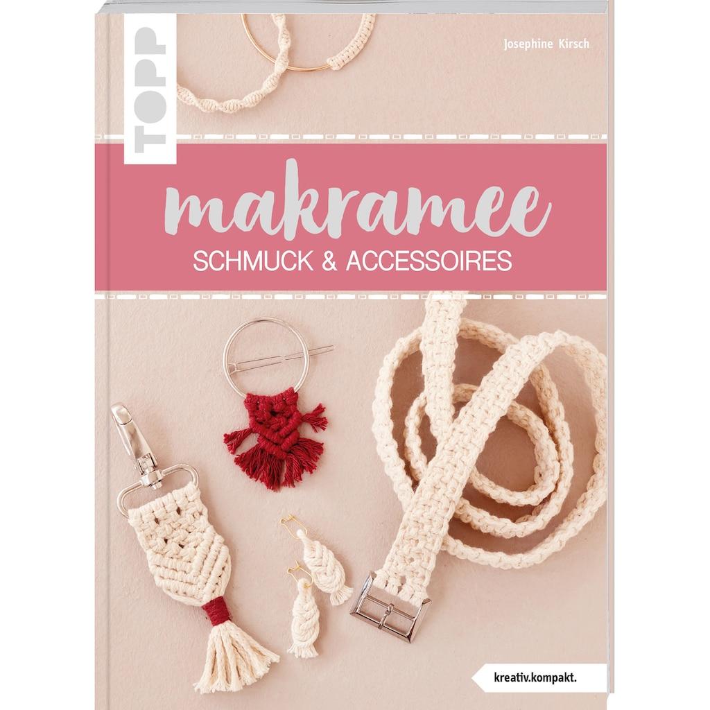 Buch »Makramee Schmuck & Accessoires (kreativ.kompakt) / Josephine Kirsch«