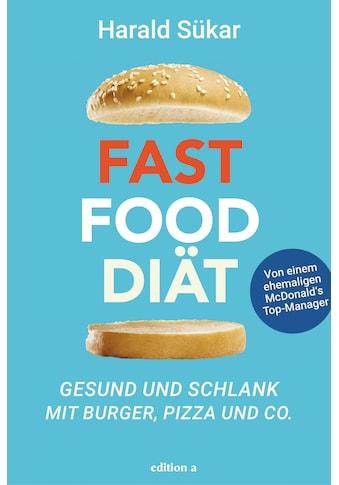 Buch »Fast Food Diät / Harald Sükar« kaufen