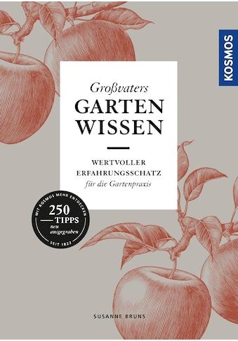 Buch »Großvaters Gartenwissen / Susanne Bruns« kaufen