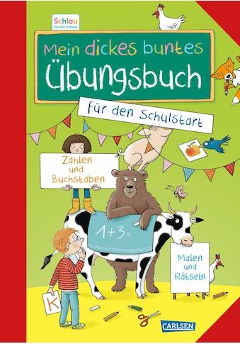 Buch »Schlau für die Schule: Mein dickes buntes Übungsbuch für den Schulstart / DIVERSE« kaufen
