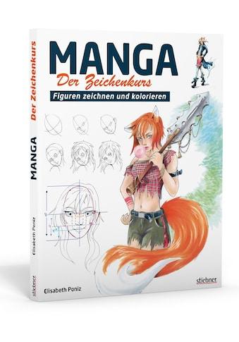 Buch »Manga - Der Zeichenkurs / Elisabeth Poniz« kaufen