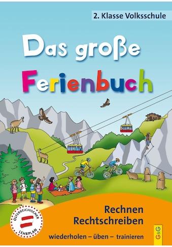 Buch »Das große Ferienbuch - 2. Klasse Volksschule / Susanna Jarausch, Ilse Stangl,... kaufen