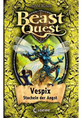 Buch »Beast Quest 36 - Vespix, Stacheln der Angst / Adam Blade, Sandra Margineanu« kaufen