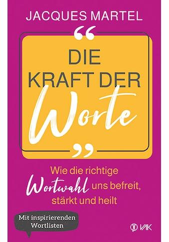 Buch »Die Kraft der Worte / Jacques Martel, Beate Brandt« kaufen