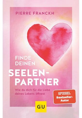 Buch »Finde deinen Seelenpartner / Pierre Franckh« kaufen
