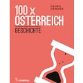 Buch »100 x Österreich: Geschichte / Georg Hamann«