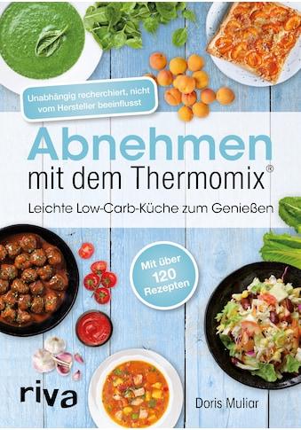 Buch »Abnehmen mit dem Thermomix® / Doris Muliar« kaufen