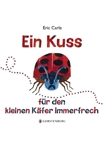 Buch »Ein Kuss für den kleinen Käfer Immerfrech / Eric Carle, Ulli und Herbert Günther« kaufen