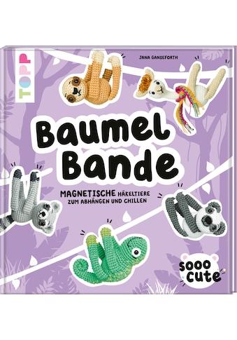 Buch »Sooo Cute - Baumel-Bande / Jana Ganseforth« kaufen