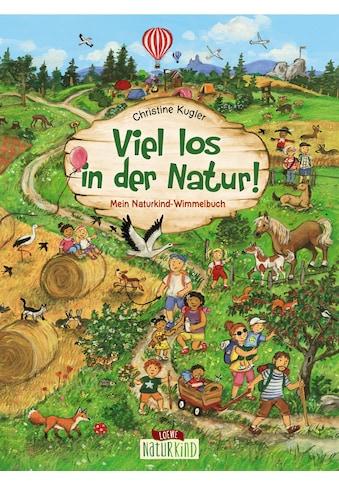 Buch »Viel los in der Natur! / Loewe Naturkind, Christine Kugler« kaufen