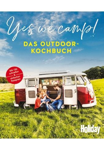 Buch »Yes we camp! - Das Outdoor-Kochbuch / DIVERSE« kaufen