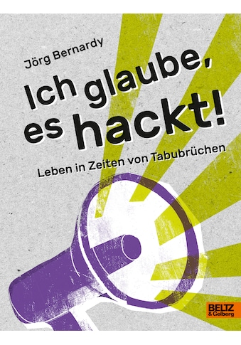 Buch »Ich glaube, es hackt! / Jörg Bernardy, Stephanie Dierolf« kaufen