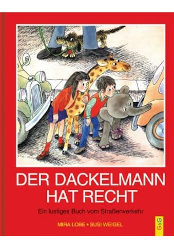 Buch »Der Dackelmann hat recht / Susi Weigel, Mira Lobe« kaufen