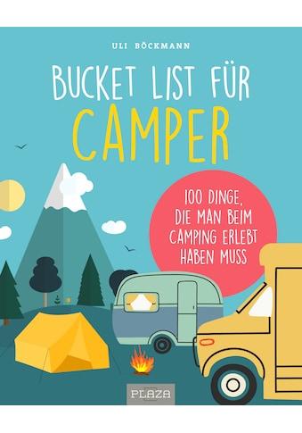 Buch »Die Bucket List für Camper / Uli Böckmann« kaufen
