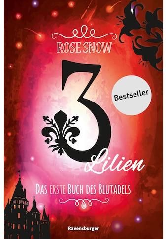 Buch »3 Lilien, Das erste Buch des Blutadels / Rose Snow« kaufen