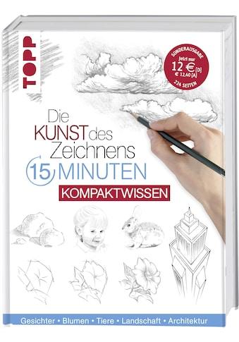 Buch »Die Kunst des Zeichnens 15 Minuten - Kompaktwissen / Frechverlag« kaufen