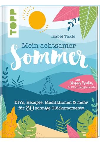 Buch »Mein achtsamer Sommer. Das entspannte Kreativbuch zum Seele-baumeln-lassen /... kaufen