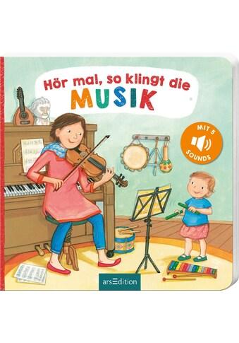 Buch »Hör mal, so klingt die Musik / Martina Kohl, Anne Böhm« kaufen