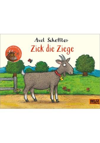 Buch »Zick die Ziege / Axel Scheffler, Franz Hohler« kaufen