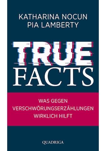 Buch »True Facts / Katharina Nocun, Pia Lamberty« kaufen