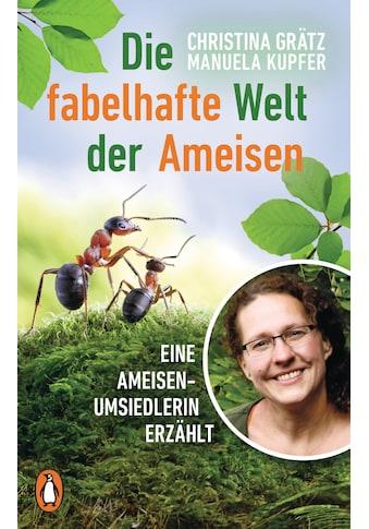 Buch »Die fabelhafte Welt der Ameisen / Christina Grätz, Manuela Kupfer« kaufen