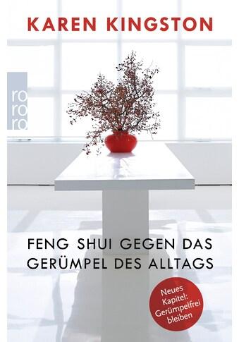 Buch »Feng Shui gegen das Gerümpel des Alltags / Sabine Schilasky, Karen Kingston« kaufen