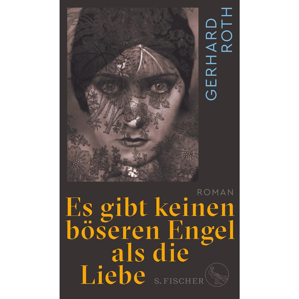 Buch »Es gibt keinen böseren Engel als die Liebe / Gerhard Roth«