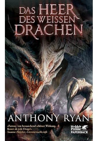 Buch »Das Heer des Weißen Drachen / Anthony Ryan, Sara Riffel, Birgit Maria Pfaffinger« kaufen