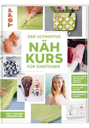 Buch »Der ultimative NÄHKURS für Einsteiger / Frechverlag« kaufen