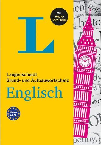 Buch »Langenscheidt Grund- und Aufbauwortschatz Englisch / DIVERSE« kaufen