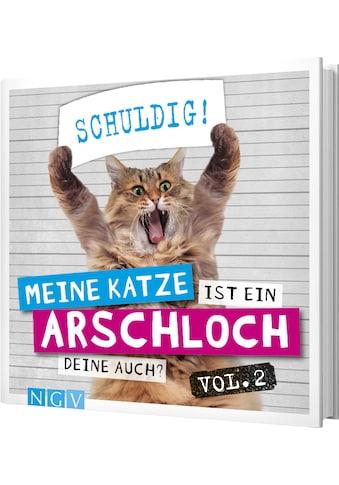 Buch »Meine Katze ist ein Arschloch - Deine auch? Vol.2 / Klaus Bunte« kaufen