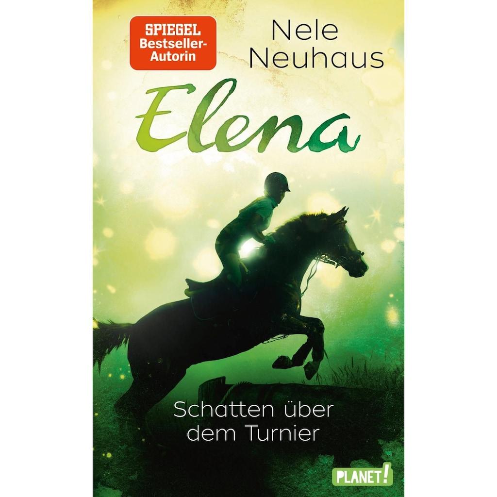 Buch »Elena - Ein Leben für Pferde 3: Schatten über dem Turnier / Nele Neuhaus«