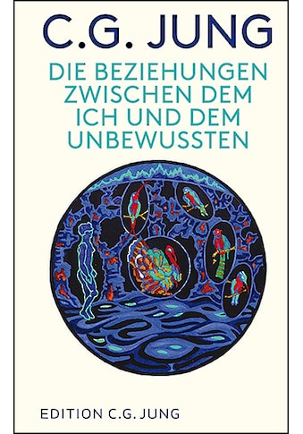 Buch »Die Beziehungen zwischen dem Ich und dem Unbewussten / C. G. Jung, Lorenz Jung« kaufen
