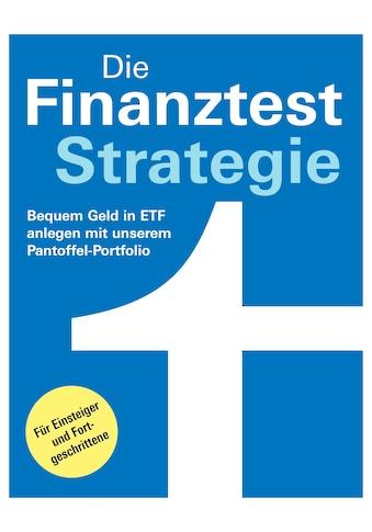 Buch »Die Finanztest-Strategie / Brigitte Wallstabe-Watermann, Dr. Gisela Baur, Hans... kaufen