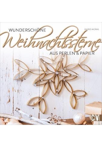 Buch »Wunderschöne Weihnachtssterne / Ingrid Moras« kaufen