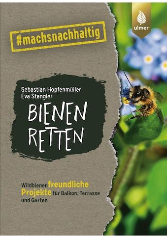 Buch »Bienen retten / Sebastian Hopfenmüller, Eva Stangler« kaufen