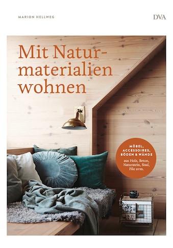 Buch Mit Naturmaterialien wohnen / Marion Hellweg kaufen