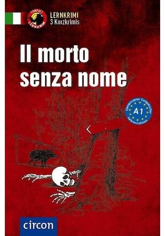 Buch »Il morto senza nome / Alessandra Felici Puccetti, Tiziana Stillo« kaufen