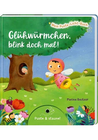 Buch »Mein Puste-Licht-Buch: Glühwürmchen, blink doch mal! / Marina Rachner, Sylvia... kaufen