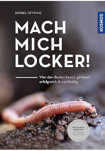 Buch »Mach mich locker! / Bärbel Oftring« kaufen