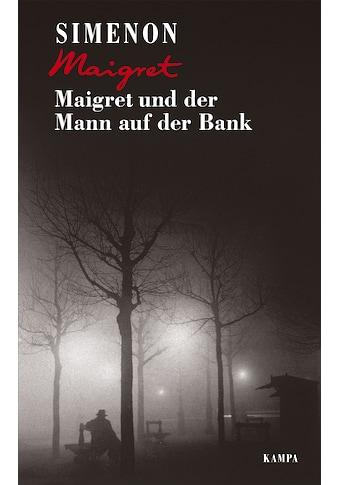 Buch »Maigret und der Mann auf der Bank / Georges Simenon, Hansjürgen Will, Barbara... kaufen