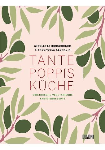 Buch »Tante Poppis Küche / Nikoletta Bousdoukou, Theopoula Kechagia, Natascha... kaufen
