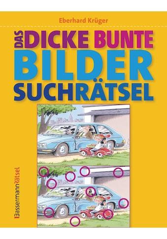 Buch »Das dicke bunte Bildersuchrätsel (Finde den Fehler) / Eberhard Krüger« kaufen