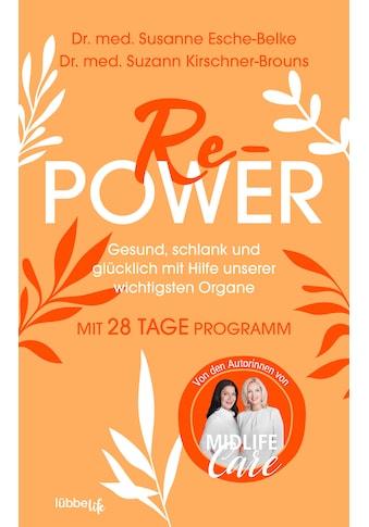 Buch »Re-Power / Susanne Esche-Belke, Suzann Kirschner-Brouns« kaufen