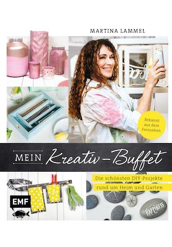 Buch »Mein Kreativ-Buffet / Martina Lammel« kaufen