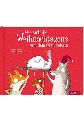 Buch »Wie sich die Weihnachtsgans vor dem Ofen rettete / Nathalie Dargent, Magali Le... kaufen