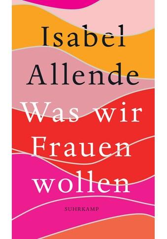 Buch »Was wir Frauen wollen / Isabel Allende, Svenja Becker« kaufen