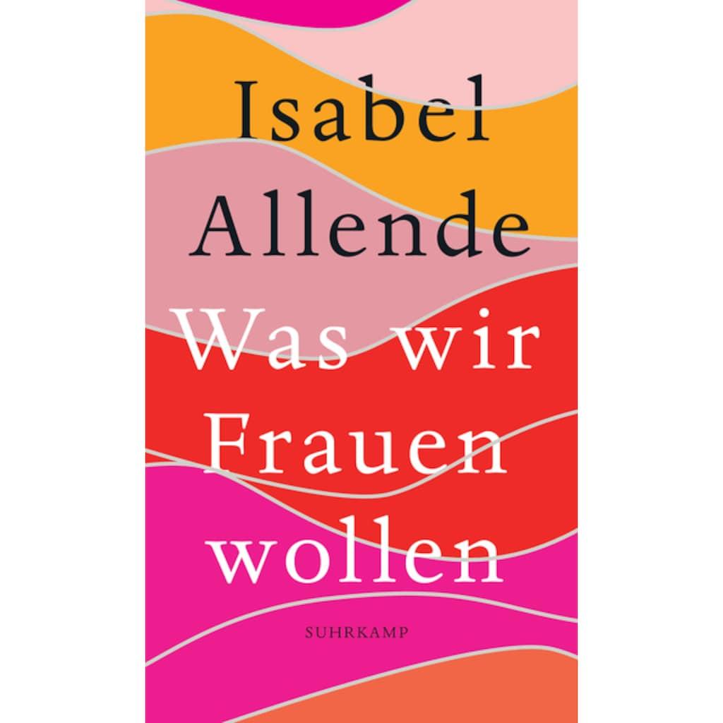 Buch »Was wir Frauen wollen / Isabel Allende, Svenja Becker«