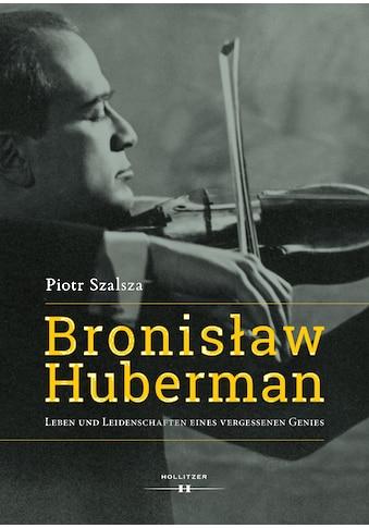 Buch »Bronislaw Huberman / Piotr Szalsza, Joanna und Team Ziemska« kaufen
