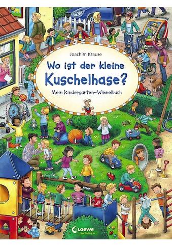 Buch »Wo ist der kleine Kuschelhase? / Loewe Wimmelbücher, Loewe Von Anfang An,... kaufen